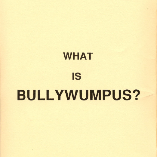 Bullywumpus What is.PNG